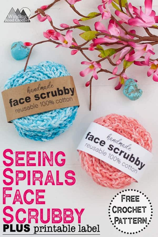 Crochet face scrubby is a quick and easy crochet gift. Free crochet pattern by Winding Road Crochet. Printable labels available. #crochetscrubby #crochetspagift #diyspa #crochetpattern #crochetprintable