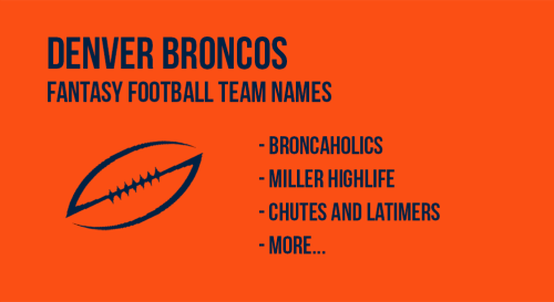 Dever Broncos Fantasy Football Names