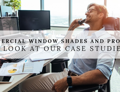 Commercial Window Shades And Projects | A Look At Our Case Studies