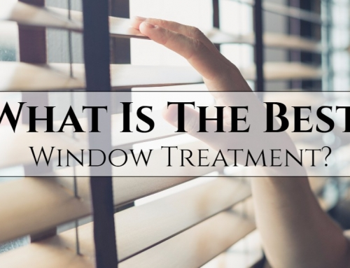 What Is The Best Window Treatment?