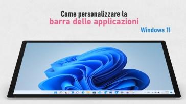 Come personalizzare la barra delle applicazioni di Windows 11