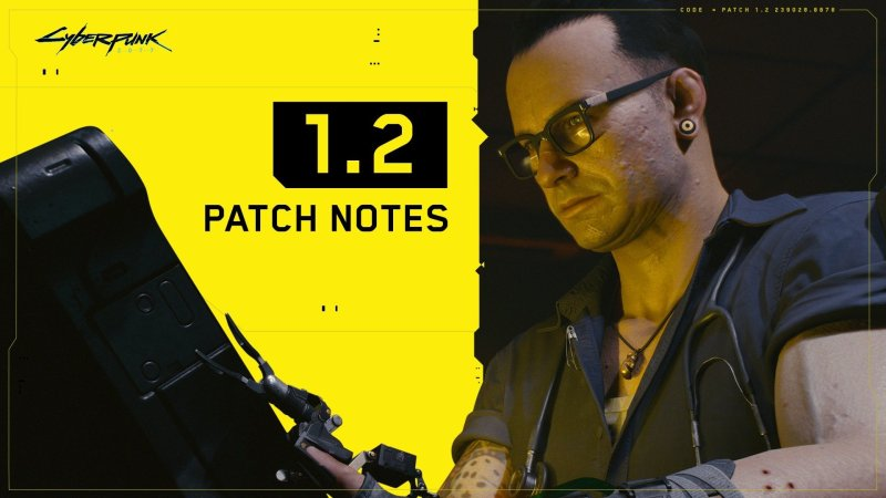 Cyberpunk 2077 1.2 Patch Update