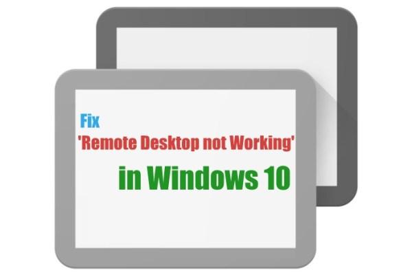 windows 10 remote desktop not working   Remote Desktop   Windows 10