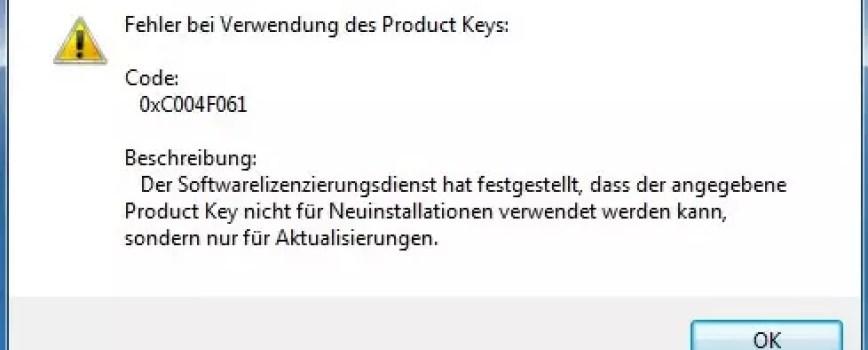 Aktivierungsfehler: 0xC004F061 unter Windows 7 0
