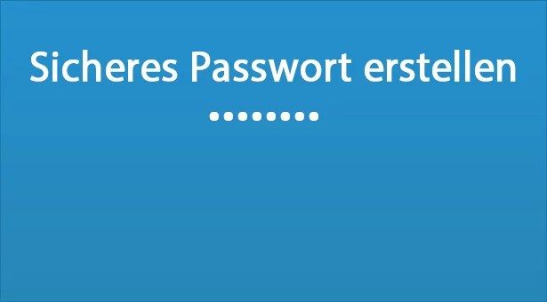 sicheres-passwort-erstellen