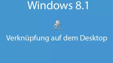 Photo of Windows 8.1 – Gerätemanager als Verknüpfung auf dem Desktop