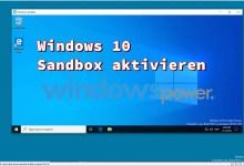 Photo of Windows 10 Sandbox aktivieren