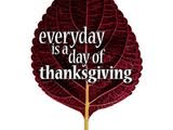 every day is a day of thanksgiving