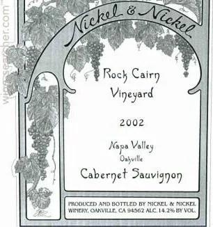 2002 Nickel & Nickel Rock Cairn Vineyard Caber