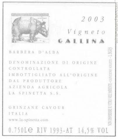 2003 La Spinetta Vigneto Gallina Barbera d'Alba Piedmont