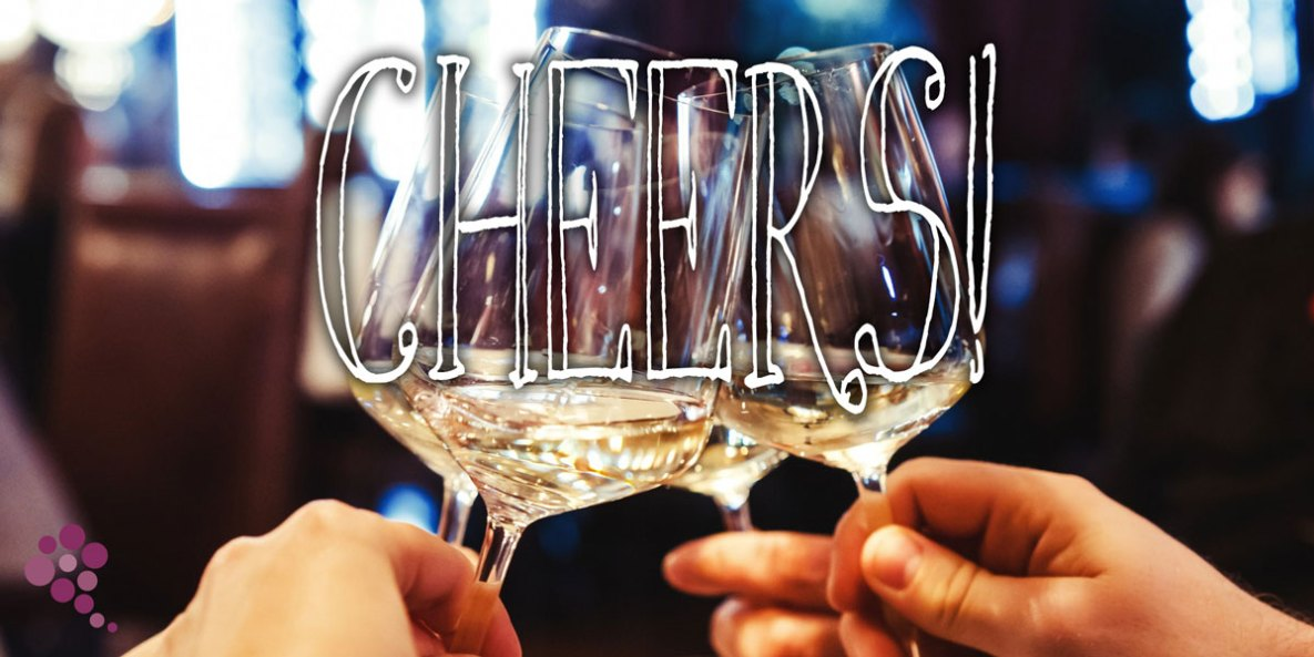 Cheers, Or The Art Of Toasting With Wine