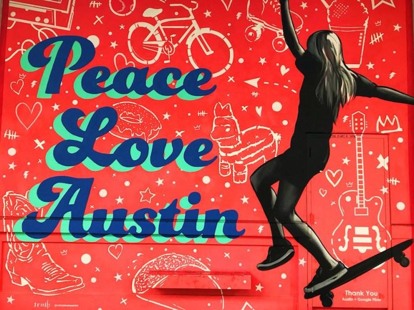 Street Art - Peace Love Austin