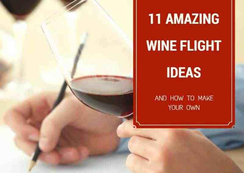 11 Amazing Wine Flight Ideas