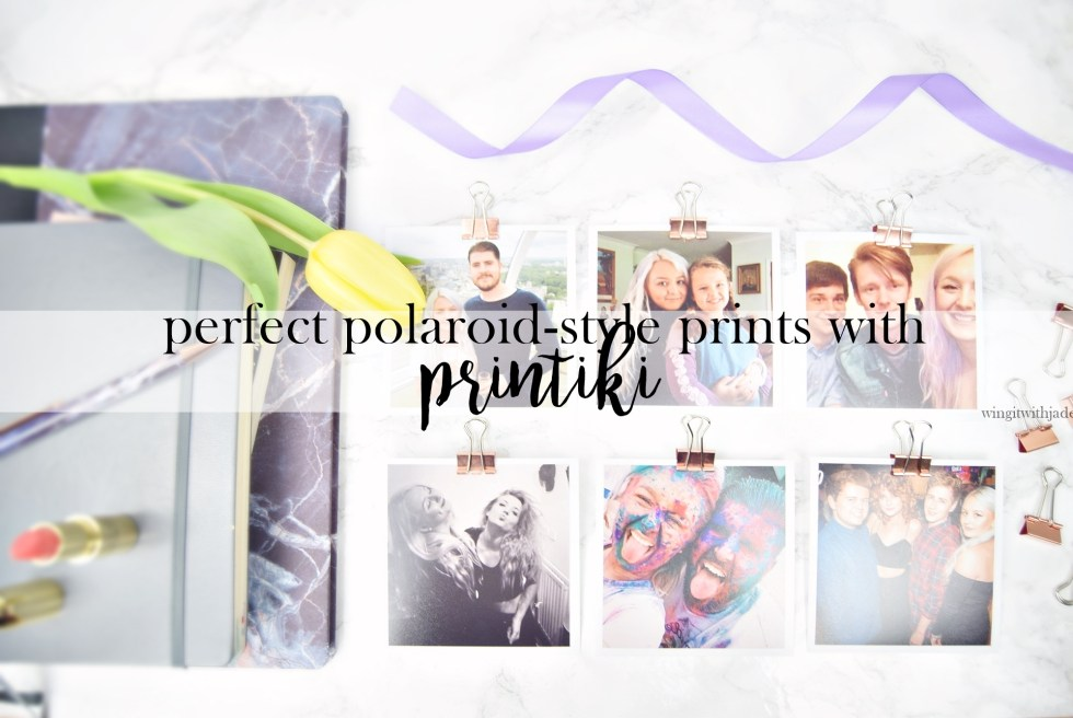 Cover Image, Perfect Polaroid-Style Prints with Printiki - www.wingitwithjade.com