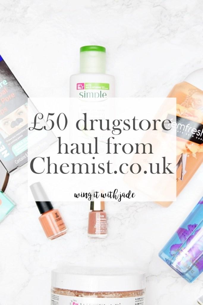 £50 Drugstore Haul from Chemist.co.uk - www.wingitwithjade.com