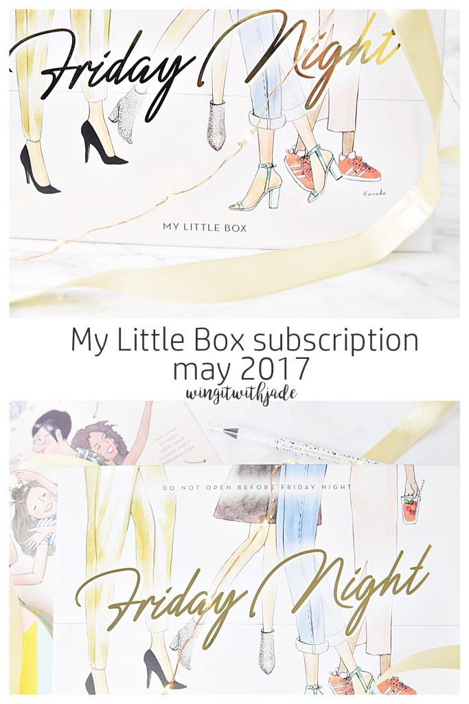 My Little Box May 2017 www.wingitwithjade