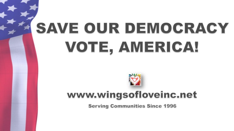 Save Our Democracy, Vote, America! #Election2020