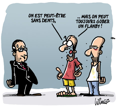 hollande méprise les sans dents