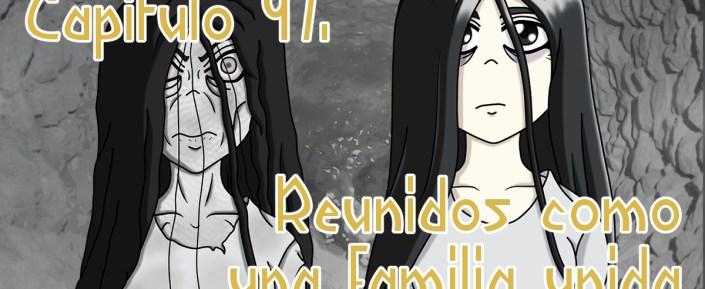 Resplandor entre Tinieblas - Capítulo 97. Reunidos como una familia unida