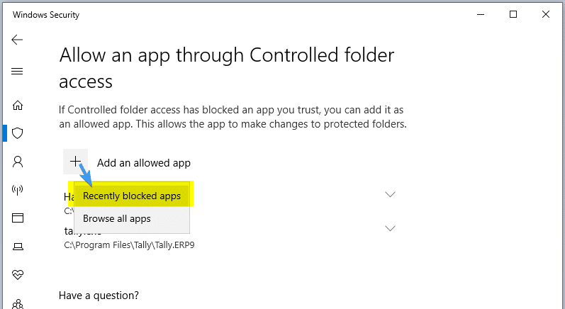 Configure Controlled Folder Access to Stop Unauthorized changes blocked Notifications - allow recently blocked apps - controlled folder access