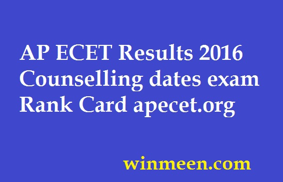 AP ECET Results 2016 Counselling dates exam Rank Card apecet.org