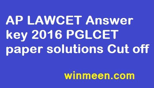 AP LAWCET Answer key 2016 PGLCET paper solutions Cut off