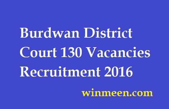 Burdwan District Court 130 Vacancies Recruitment 2016