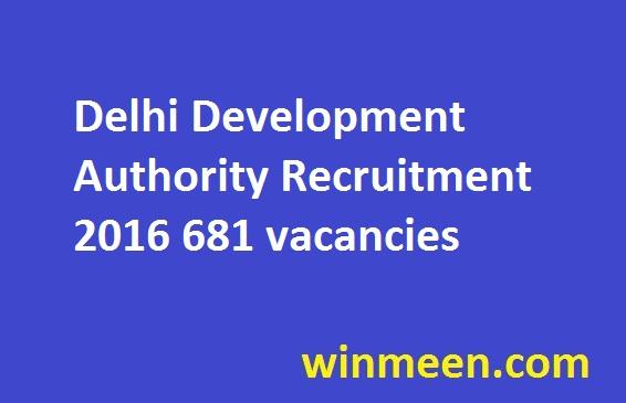 Delhi Development Authority Recruitment 2016 681 vacancies