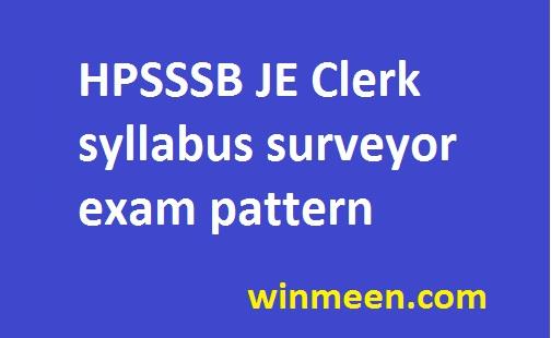 HPSSSB JE Clerk syllabus surveyor exam pattern