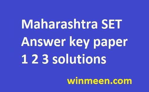 Maharashtra SET Answer key paper 1 2 3 solutions