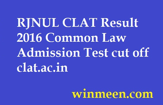 RJNUL CLAT Result 2016 Common Law Admission Test cut off