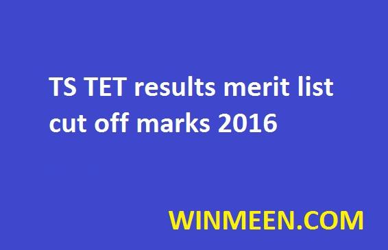TS TET results merit list cut off marks 2016