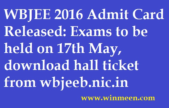 WBJEE 2016 Admit Card Released