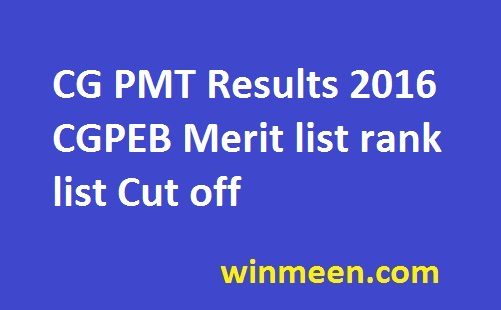 CG PMT Results 2016 CGPEB Merit list rank list Cut off