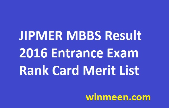 JIPMER MBBS Result 2016 Entrance Exam Rank Card Merit List