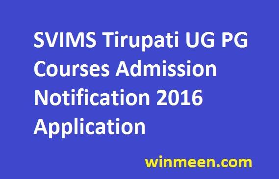 SVIMS Tirupati UG PG Courses Admission Notification 2016 Application