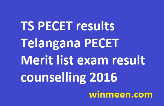 TS PECET results Telangana PECET Merit list exam result counselling 2016