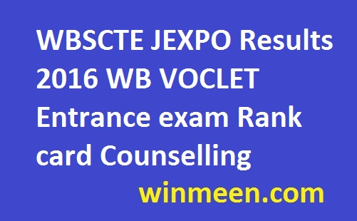 WBSCTE JEXPO Results 2016 WB VOCLET Entrance exam Rank card Counselling