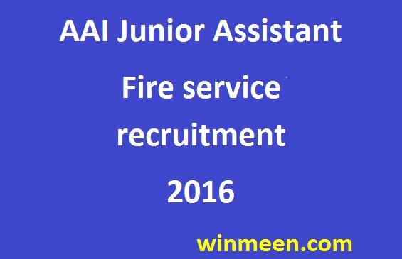 AAI Junior Assistant Fire service recruitment 2016