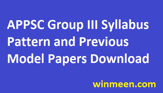 APPSC Group III Syllabus Pattern and Previous Model Papers Download