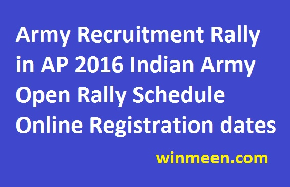 Army Recruitment Rally in AP 2016 Indian Army Open Rally Schedule Online Registration dates Joinindianarmy.nic.in