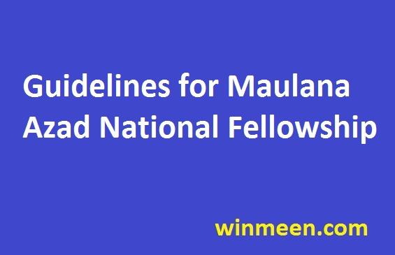 Guidelines for Maulana Azad National Fellowship