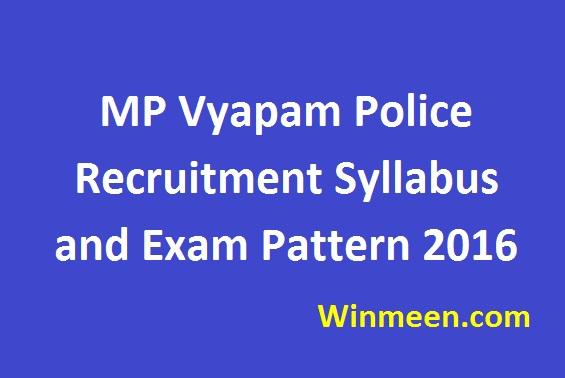 MP Vyapam Police Recruitment Syllabus and Exam Pattern 2016