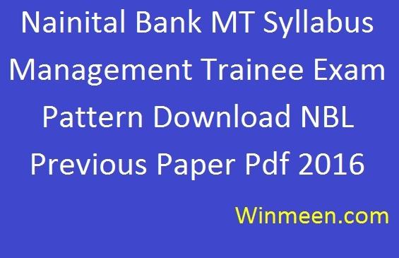Nainital Bank MT Syllabus Management Trainee Exam Pattern Download NBL Previous Paper Pdf 2016