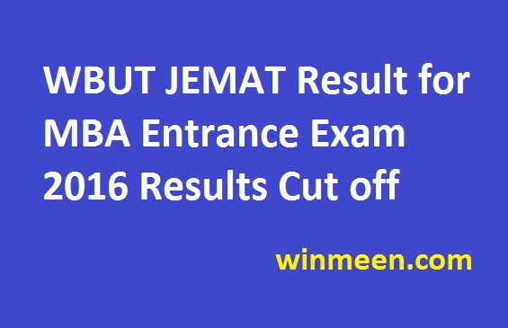 WBUT JEMAT Result for MBA Entrance Exam 2016 Results Cut off