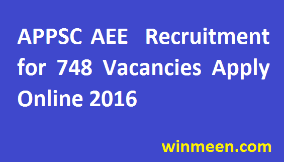 APPSC Assistant Executive Engineer Recruitment for 748 Vacancies Notification Apply Online 2016