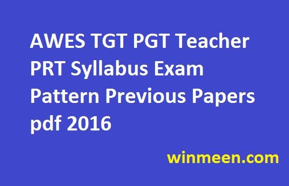 AWES TGT PGT Teacher PRT Syllabus Exam Pattern Previous Papers pdf 2016