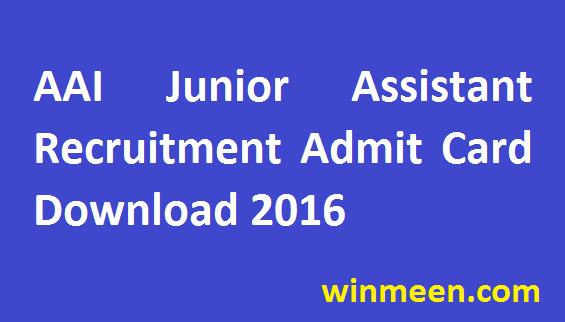 Airport Authority of India Junior Assistant Recruitment Admit Card 2016 Released for Download