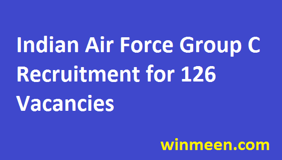 Indian Air Force Group C MTS LDC Typist Recruitment for 126 Vacancies Apply Online 2016