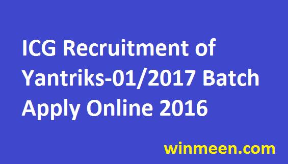 Indian Coastal Guard Recruitment of Yantriks Mechanical Electrical Electronics Diploma Holder 01 2017 Batch Apply Online